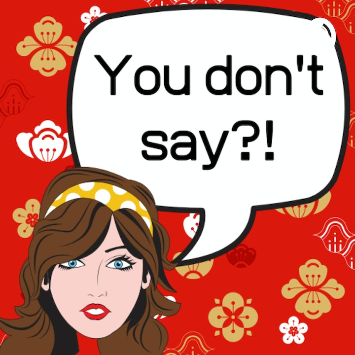 You Don't Say?! English podcast