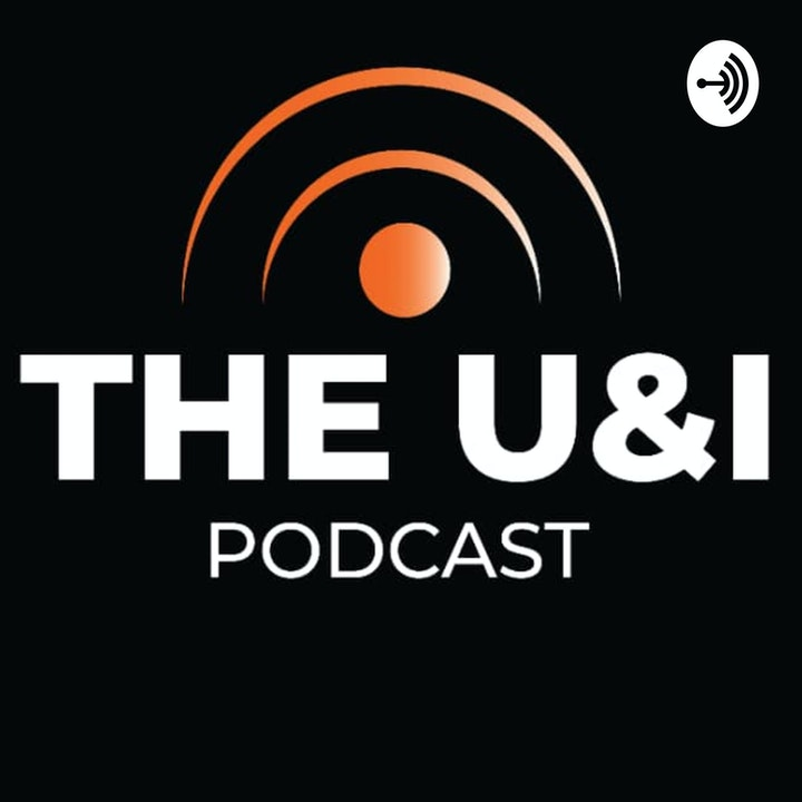 Season 3; Episode 22: The U & I Podcast - Neighboring Xenophobia (Kujo's take)