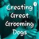 Creating Great Grooming Dogs Album Art