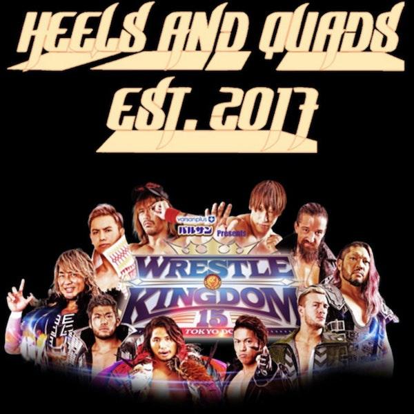 239. WrestleKingdom 15 Review