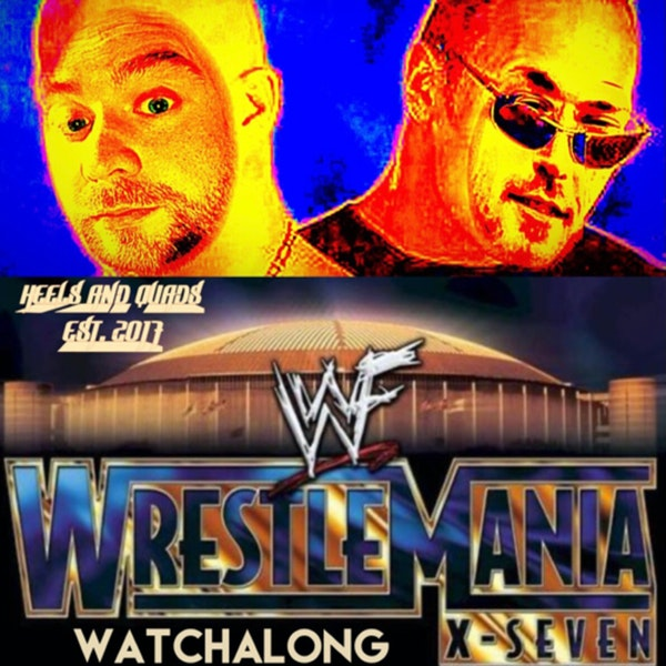 242. WrestleMania X7 (Austin/Rock) WatchAlong
