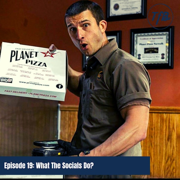 Episode 19: What The Socials Do? Image