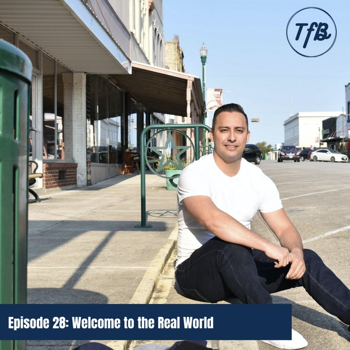 Episode 28: Welcome to the Real World