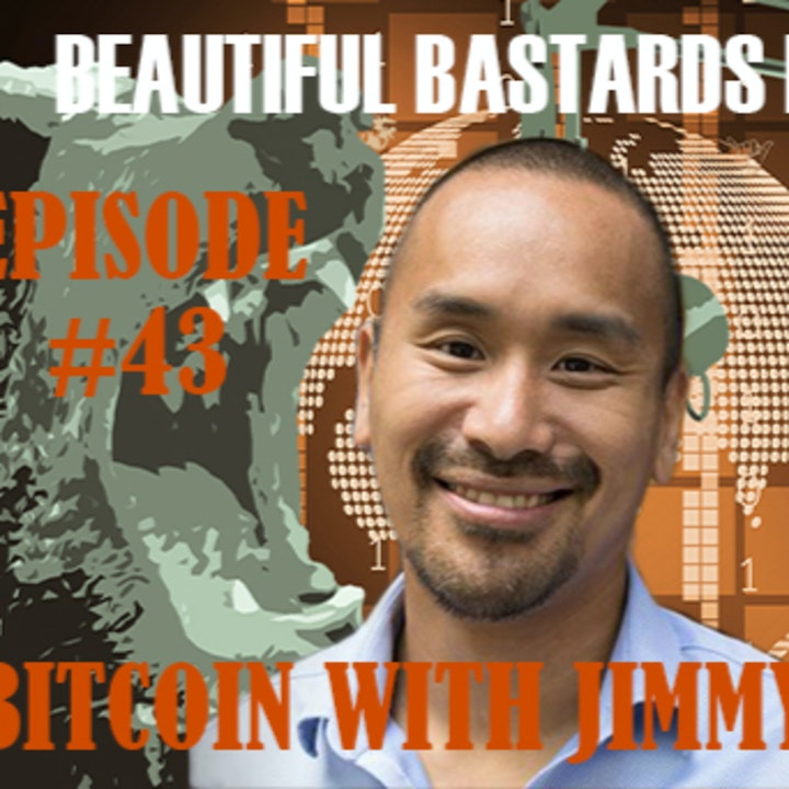 #43 Bitcoin with Jimmy Song