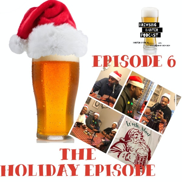 BBP 6 - 1st Annual Holiday Episode Image