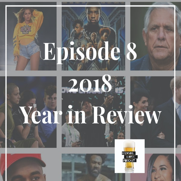 BBP 8 - 2018 Year in Review Image