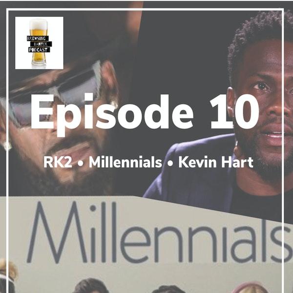 BBP 10 - Beer, RK2, Millennial Burnout & Kevin Hart Image
