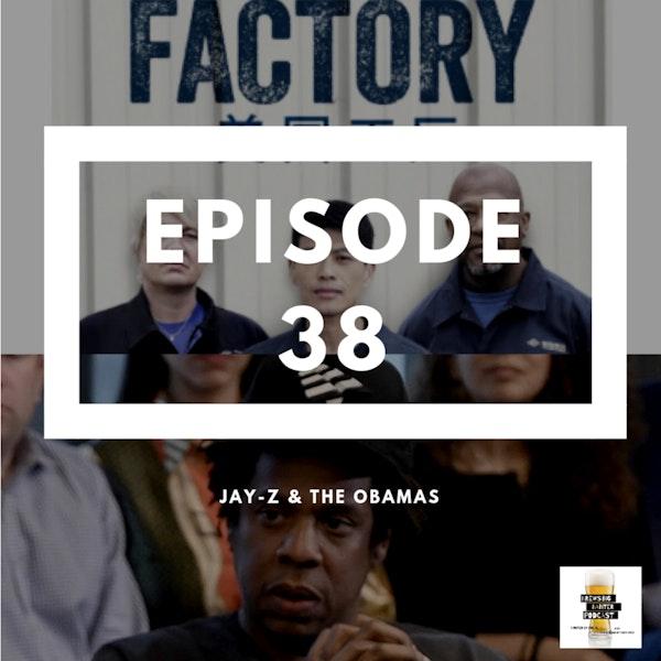 BBP 38 - Beer, Jay-Z & American Factory Image
