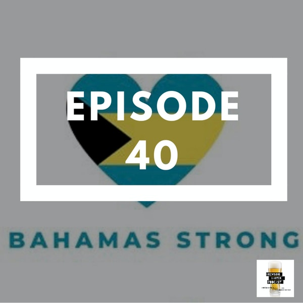 BBP 40 - Beer, Bahamas, Fall New Shows Image