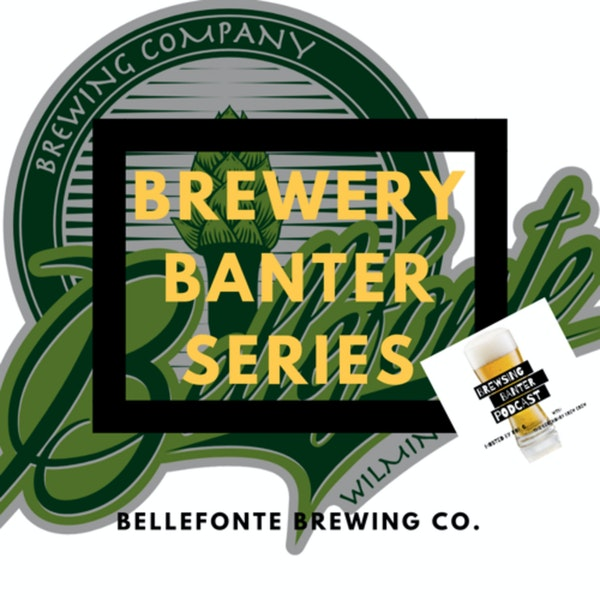 Brewery Banter Series - Bellefonte Brewing Company Image