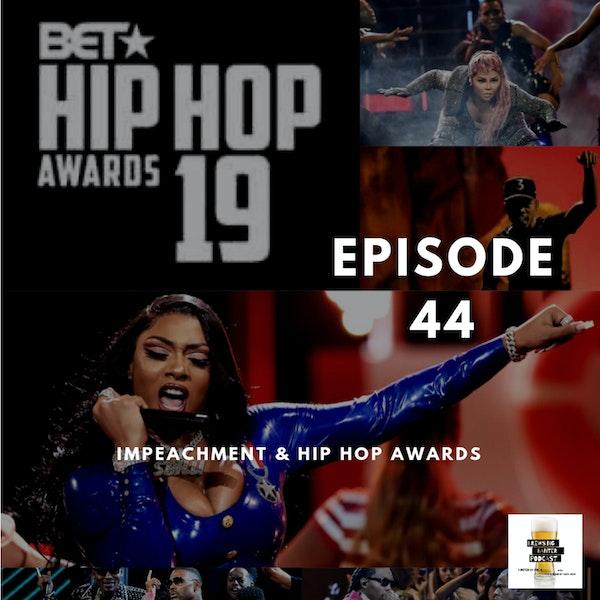 BBP 44 - Beer, Impeachment, BET Hip Hop Awards Image
