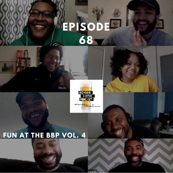 BBP 68 - Social Distancing Series - Fun at the BBP vol. 4 Image