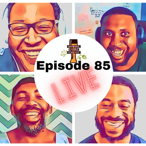 BBP 85 - The Crew Goes Live Image