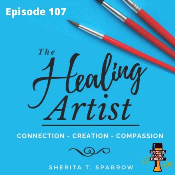 BBP 107 - Social Distancing Series - Fun at the BBP Vol. 35 (The Healing Artist) Image