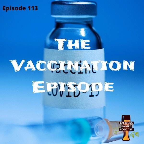 BBP 113 - The Vaccination Episode Image
