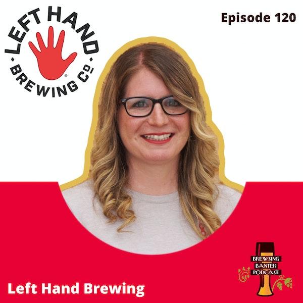 BBP 120 - Social Distancing Series - Kristina Schostak / Left Hand Brewing Image