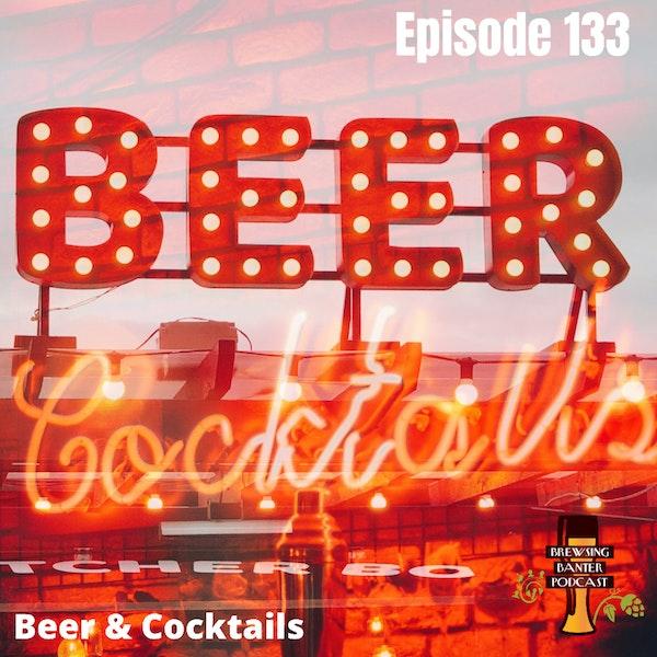BBP 133 - Beers & Cocktails Image