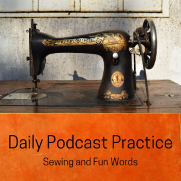 Sewing and Fun Words