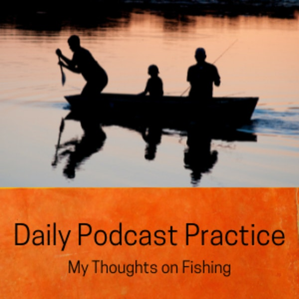 My Thoughts on Fishing on National Go Fishing Day