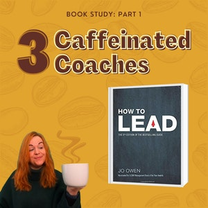 Episode #3: How to Lead - Part 1