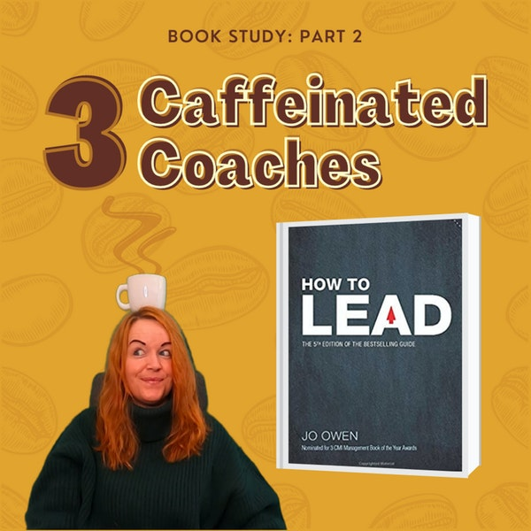 Episode #5: How to Lead - Part 2 Image
