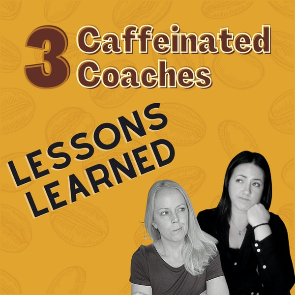 Episode #8: Lessons Learned Image