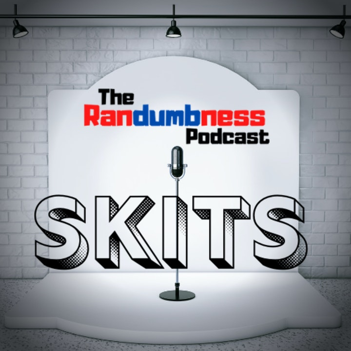 Randumb Skit - The Randumbness Drug Ad