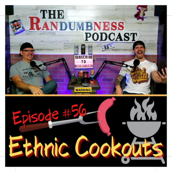 Episode #56   Ethnic Cookouts