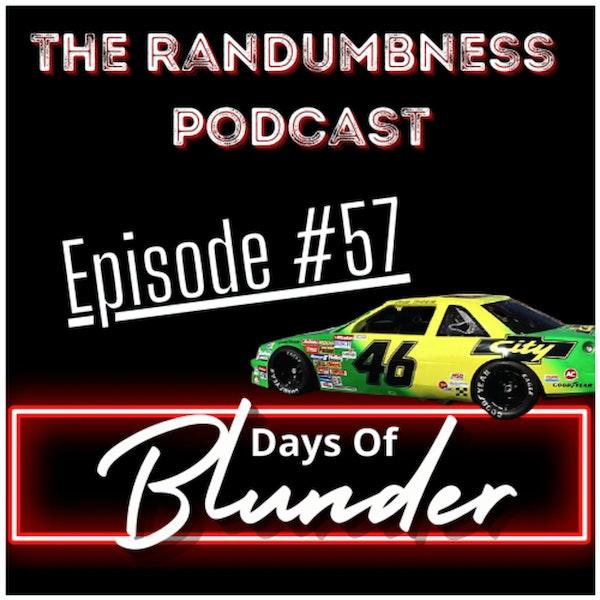 Episode #57   Days of Blunder