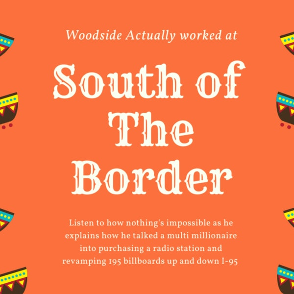 Woodside consulted at South of the Border? Image