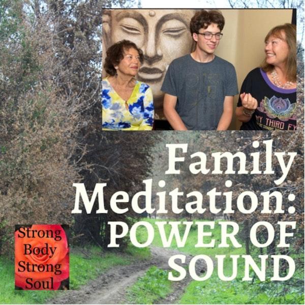 Family Meditation: Power of Sound