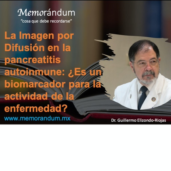 El ADC de la Imagen por Difusión en pancreatitis autoinmune: ¿es un biomarcador para la actividad de la enfermedad?