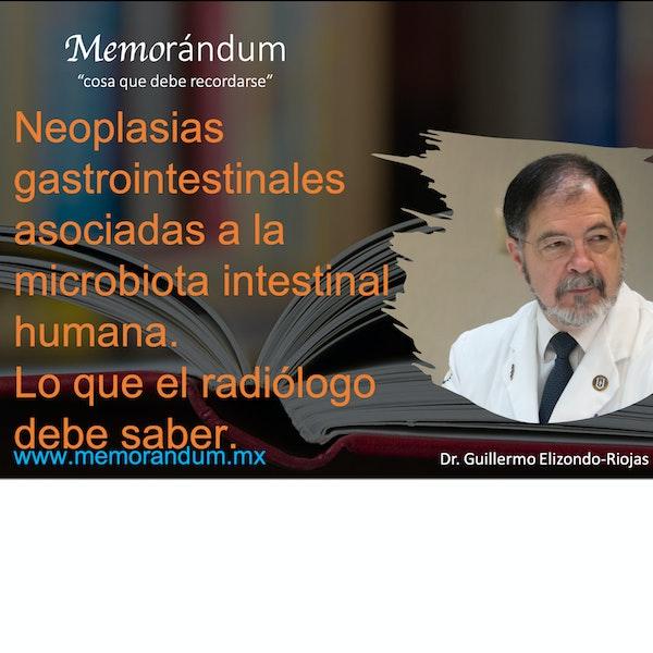 Neoplasias gastrointestinales asociadas a la microbiota intestinal humana. Lo que el radiólogo debe saber.
