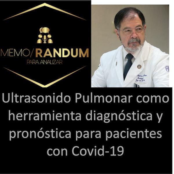 Ultrasonido Pulmonar como herramienta diagnóstica y pronóstica para pacientes con Covid-19