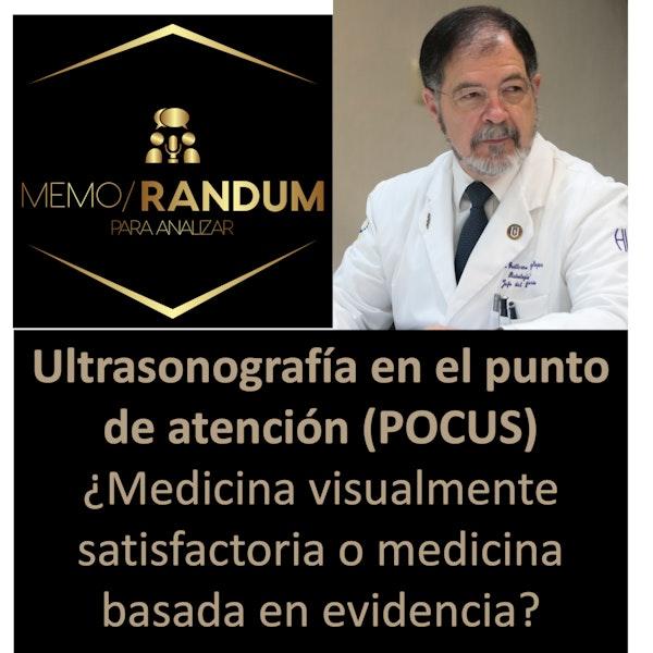 Ultrasonografía en el punto de atención (POCUS) ¿Medicina visualmente satisfactoria o medicina basada en evidencias?