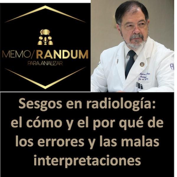 Sesgos en radiología: el cómo y el por qué de los errores y las malas interpretaciones