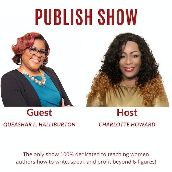 Skyrocket Your Publishing Success with Queshar L. Halliburton and Charlotte Howard Image