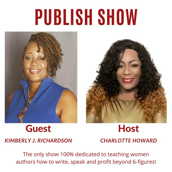 How to Scale Your Author Business with Kimberly J. Richardson and Charlotte Howard Image