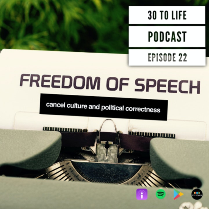 Ep 22: Cancel Culture And Political Correctness