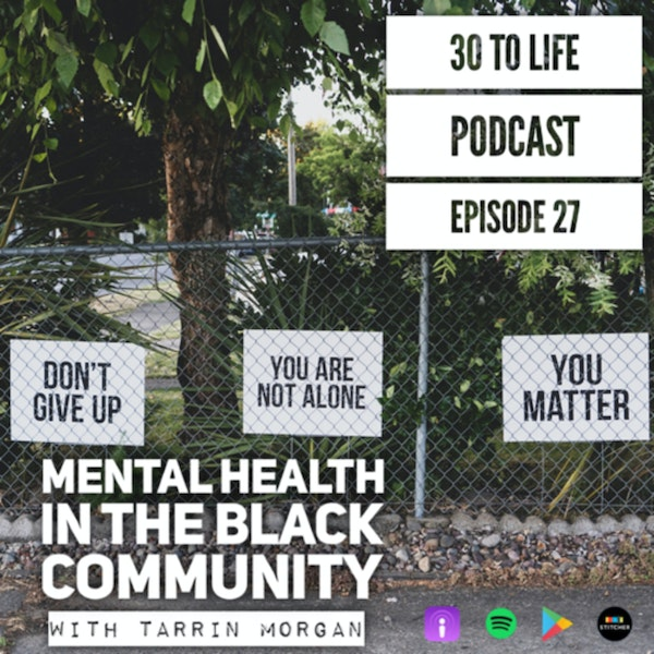 Mental Health In The Black Community With Tarrin Morgan Image