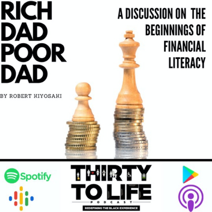 Ep 32: Rich Dad Poor Dad And The Journey To A Millionaire Mindset