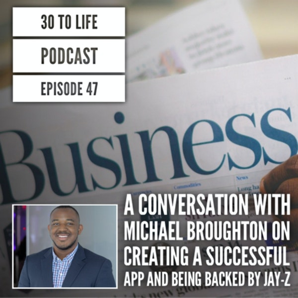 47: Michael Broughton, CEO of Perch, On Building A Successful App & Being Backed By Jay-Z Image