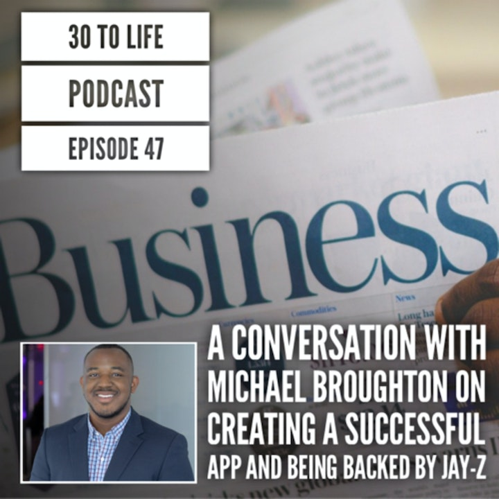 47: Michael Broughton, CEO of Perch, On Building A Successful App & Being Backed By Jay-Z