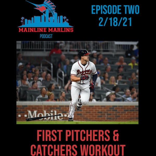 Episode 2 of the Mainline Marlins Podcast with Tommy Stitt Image