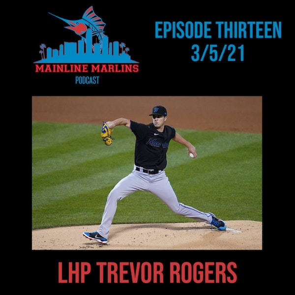 Episode 13 of the Mainline Marlins Podcast with Tommy Stitt Image