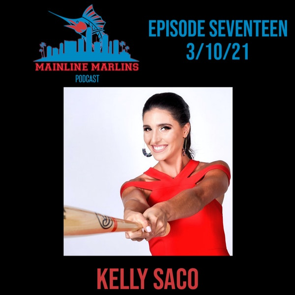 Episode 17 of the Mainline Marlins Podcast with Tommy Stitt and Special Guest Kelly Saco Image