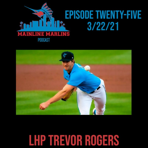 Episode 25 of the Mainline Marlins with Tommy Stitt Image