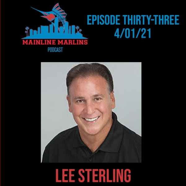 Episode 33 of the Mainline Marlins with Tommy Stitt and Special Guest Lee Sterling from Paramount Sports Image