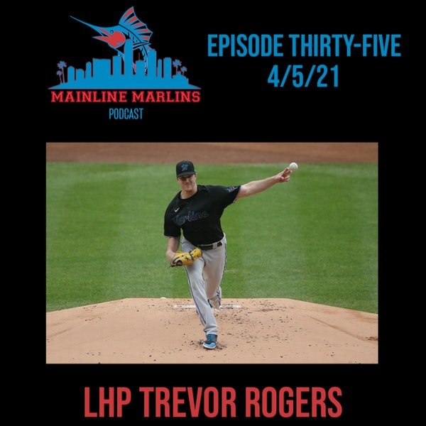 Episode 35 of the Mainline Marlins Podcast with Tommy Stitt Image