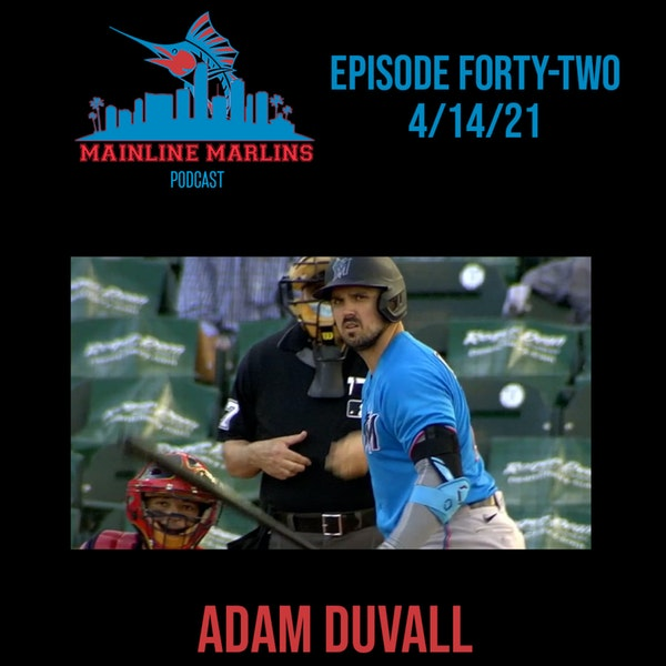 Episode 42 of the Mainline Marlins Podcast with Tommy Stitt and David Winker Image